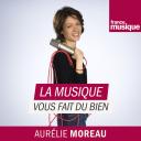 La Musique vous fait du bien - France Musique