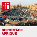 Reportage Afrique - RFI