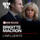 Brigitte Macron, l'influente - BFM