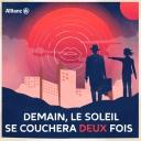 Demain, Le Soleil Se Couchera Deux Fois - Allianz
