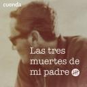 Las Tres Muertes de Mi Padre - Pablo Romero / CUONDA