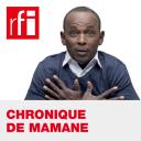 Chronique de Mamane - RFI