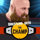 Wrestling with the Champ - Dayten Media