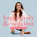 happy, holy & confident. Dein Podcast fürs Herz und den Verstand - Laura Malina Seiler