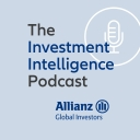 The Investment Intelligence podcast by Allianz Global Investors - Allianz Global Investors
