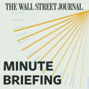 WSJ Minute Briefing - The Wall Street Journal
