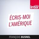 Ecris-moi l'Amérique - France Inter