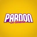 PARDON LE CINÉMA - PARDON LE CINÉMA