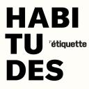 HABITUDES - L'Etiquette