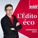 L'édito éco - France Inter