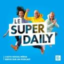 Le Super Daily - Supernatifs