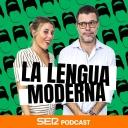 La Lengua Moderna - Cadena SER