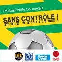 Sans contrôle, le podcast 100 % FC Nantes - Ouest-France