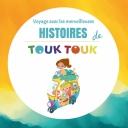 Voyage avec les merveilleuses histoires de Touk Touk Magazine - Touk Touk Magazine et Hippopo Editions