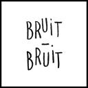 Bruit Bruit - Laetitia Lantieri