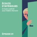 ÉCOUTE  D'INTÉRIEURS - Leroy Merlin