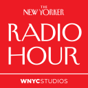 The New Yorker Radio Hour - WNYC Studios and The New Yorker