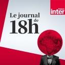 Journal de 18h - France Inter