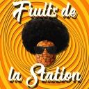 Fruits de la Station - Fruits de la Station
