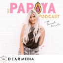 The Papaya Podcast - Dear Media, Sarah Nicole Landry