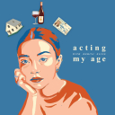 Acting My Age with Rohini Elyse - Rohini Elyse