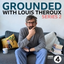 Grounded with Louis Theroux - BBC Radio 4