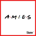 AMIES, à la découverte de Friends - Slate.fr