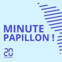 Minute Papillon! - 20 Minutes