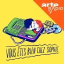 Vous êtes bien chez Sophie - ARTE Radio