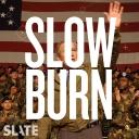 Slow Burn - Slate Podcasts