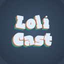 LoliCast - LoliCast