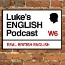 Luke's ENGLISH Podcast - Learn British English with Luke Thompson - Luke Thompson