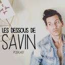 Les dessous de Savin - SÉBASTIEN SAVIN