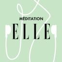 ELLE Méditation - ELLE