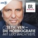 Beethoven - die Biografie zum Hören mit Udo Wachtveitl - Bayerischer Rundfunk