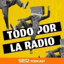 Todo por la radio - Cadena SER