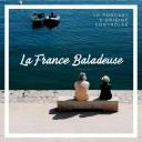 La France Baladeuse : voyage dans l'Hexagone - Paul Engel
