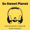 Le podcast de So Sweet Planet - Anne Greffe