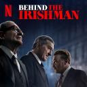 Behind The Irishman - Netflix