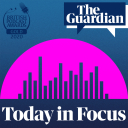 Today in Focus - The Guardian