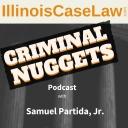 Criminal Nuggets - Samuel Partida, Jr.