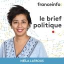 Le brief politique - franceinfo