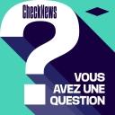 Checknews - Vous avez une question ? - Libération