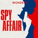 Spy Affair - Wondery
