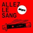Allez Le Sang - Nique – La radio