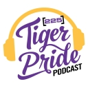 Tiger Pride Podcast - 225 Magazine