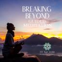 Breaking Beyond-Guided Meditation - Jill Pape Lemke