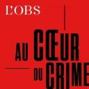 Au coeur du crime - L'Obs