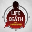 Life or Death with Chris Ryan - 11-29 Media