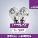 Le Temps du débat - France Culture